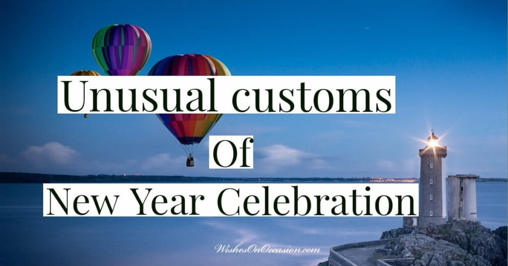 this is in-text image tells about the different customs to celebrate new year of 2021