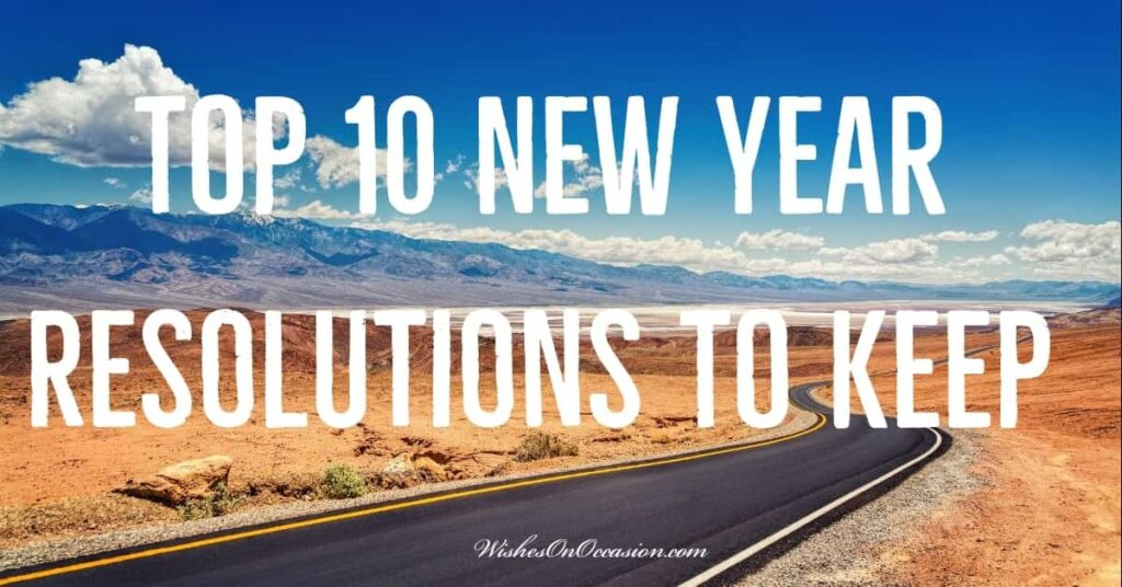 Here are the article about top resolutions to take on this new year