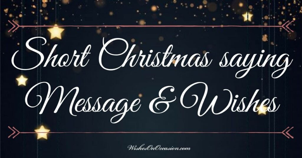 Get wishing quotes of christmas