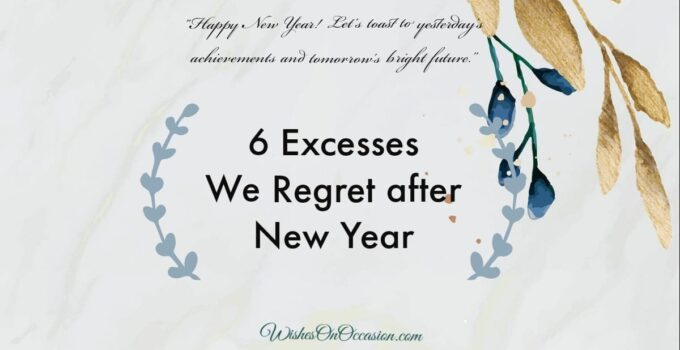 This image contain text about exccess we regret after new year