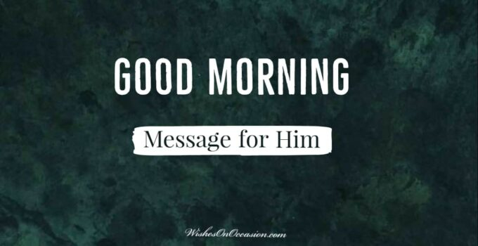 good morning messages for him