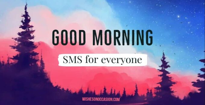 good morning sms for everyone