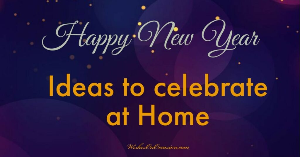 pic describes some ideas to do new year party at home