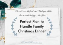 this image contain text about perfect plan to handle family christmas dinner