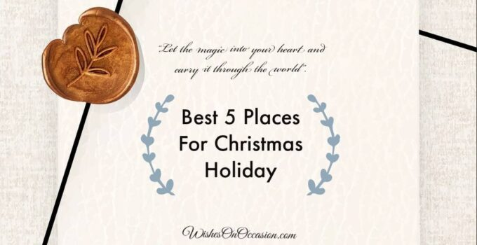 this image contain text about best places for christmas holiday
