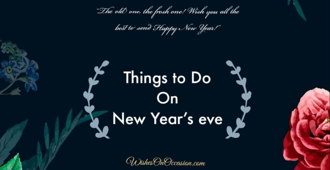 This image contain text about things to do on new year eve