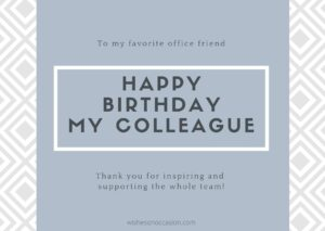 Happy Birthday Wishes for Colleagues or Co Worker